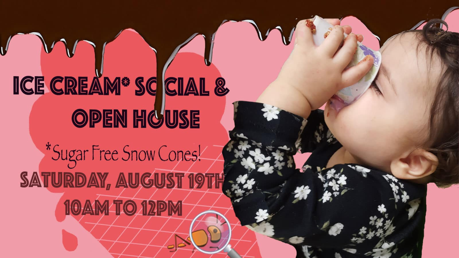 Ice Cream Social & Open House on August 19th